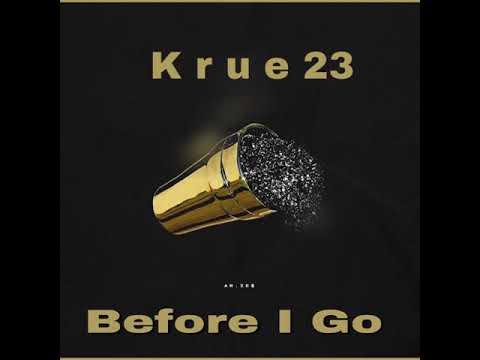 Krue 23 - I Aint Playing