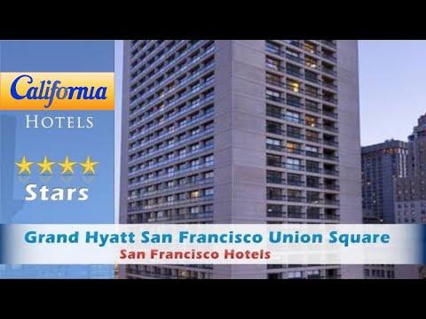 Grand Hyatt San Francisco Union Square, San Francisco Hotels - California
