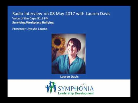 Voice of the Cape Radio Interview 08 May 2017: Surviving Workplace Bullying