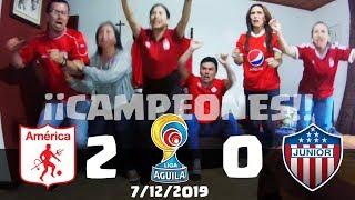 America de Cali 2 vs Atletico Junior 0 | Reacciones | CAMPEONES LIGA AGUILA 2019