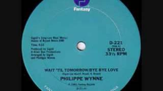 Philippe Wynne - Wait Til Tomorrow