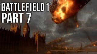 BATTLEFIELD 1 Gameplay Walkthrough Part 7 - DOGFIGHT ABOVE LONDON (Campaign) #Battlefield1