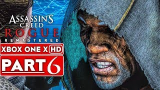 ASSASSIN'S CREED ROGUE REMASTERED Gameplay Walkthrough Part 6 [1080p HD XBOX ONE X] - No Commentary