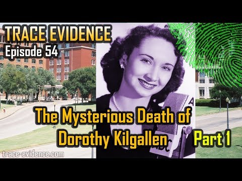 Trace Evidence - 054 - The Mysterious Death Of Dorothy Kilgallen - Part 1
