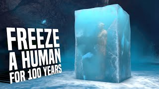 What If You Freeze a Person for 100 Years and Then Thaw Them?