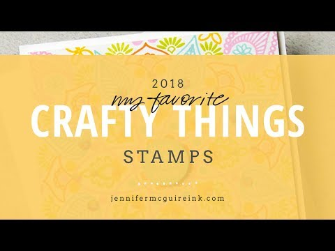 My Favorite Crafty Things 2018: STAMPS
