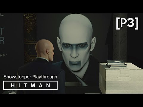 HITMAN · Mission: The Showstopper Walkthrough (Paris) [P3] (Playing with Fire Opportunity)