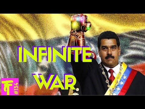 MADURO THE MAD VENEZUELAN | SEEKING TO CONSOLIDATE POWER, IS INFINITY WAR WARNING AGAINST SOCIALISM?