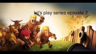Clash of Clans greek - Let's play series - Episode 2- by GNSMANIAC
