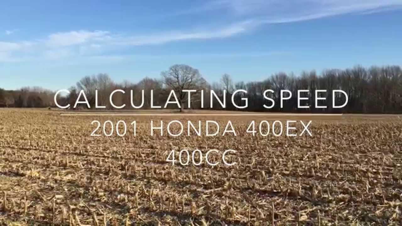 Honda 400ex 400cc Top Speed How to calculate