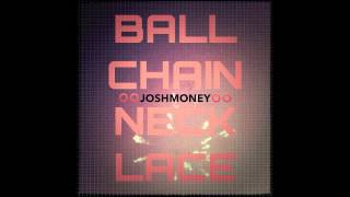 Josh Money - Ball Chain Necklace [FiXT Release]