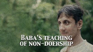 Baba's Teaching of Non-Doership