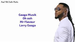 Larry Gaaga Ft Flavour - Tene Lyrics