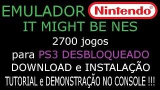 """EMULADOR """"IT MIGHT BE NES"""" com 2700 jogos para PS3 DESBLOQUEADO. DOWNLOAD e INSTALAÇÃO no CONSOLE."""