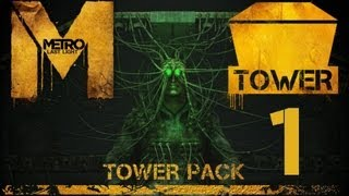 Прохождение Metro: Last Light [DLC: Tower Pack] (HD 1080p) - Башня: Часть 1