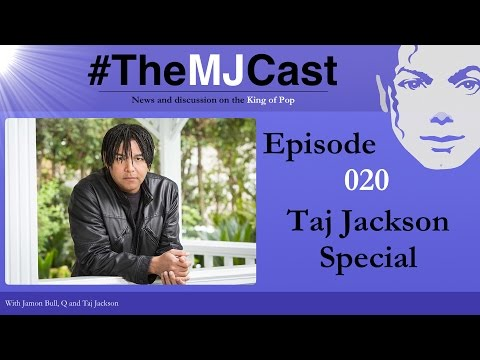 The MJCast - Episode 020: Taj Jackson Special