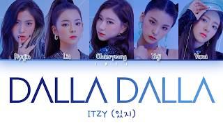 ITZY (있지)- DALLA DALLA (달라달라) (Han|Rom|Eng) Color Coded Lyrics/한국어 가사
