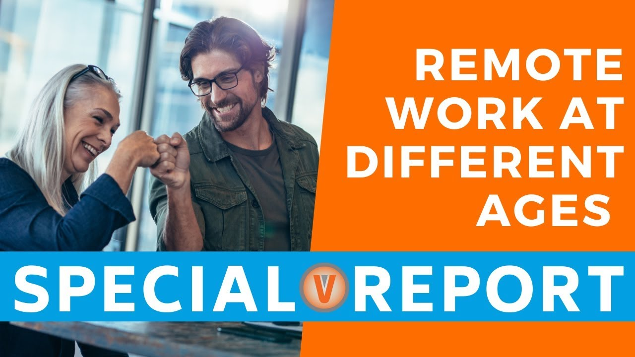 #RemoteWork for Millennials, Boomers, and Gen-Xers Special Report Video | Virtual Vocations