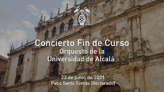Concierto de fin de curso de la Orquesta de la Universidad de Alcalá · 23/06/2021