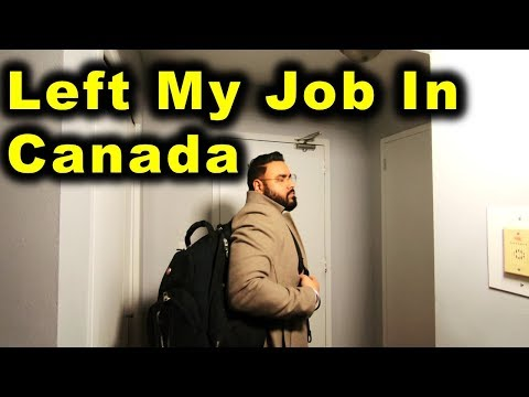 Why I Left My Job In Canada | Canada Couple