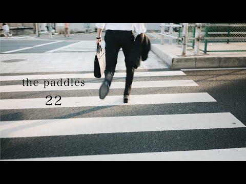 the paddles - 22 (Official Video)