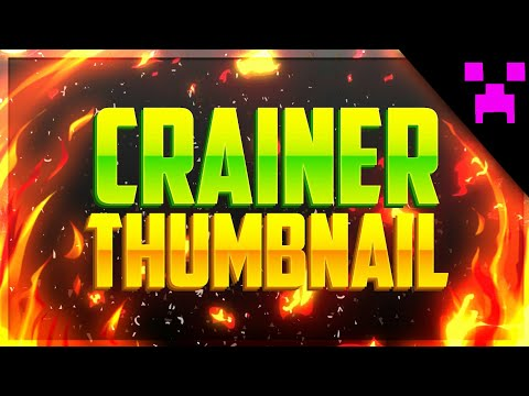HOW TO MAKE CRAINER THUMBNAIL!!!