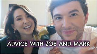 ADVICE WITH ZOE & MARK