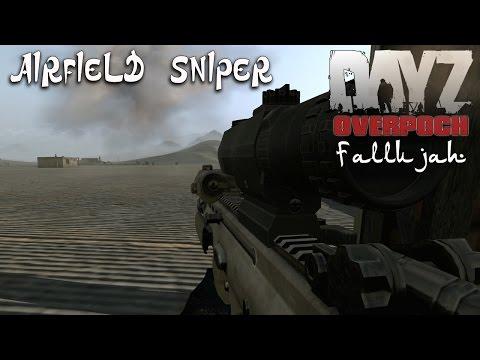 DayZ Overpoch - Fallujah - Part 1 - Airfield Sniper