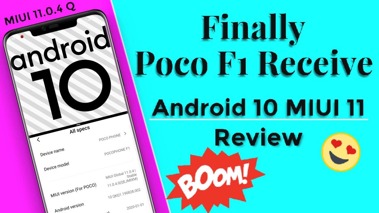 Poco F1 Got Ficial MIUI 11 0 4 Android 10 OTA Update