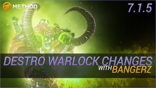 Destruction Warlock Changes in 7.1.5 with Bangerz