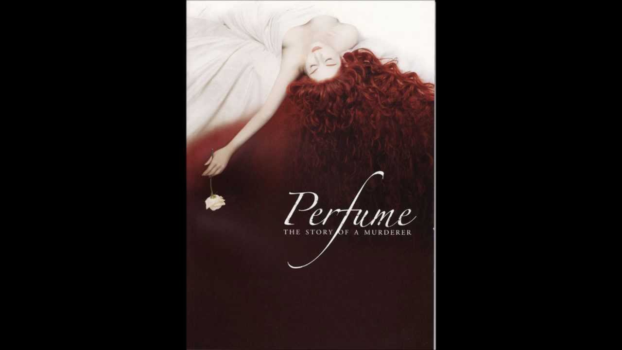 Perfume The Story Of A Murderer Soundtrack 15 The Perfume Youtube