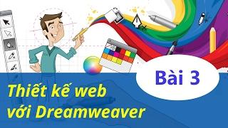 Thiết kế web - 03 Quản lý website trong Dreamweaver
