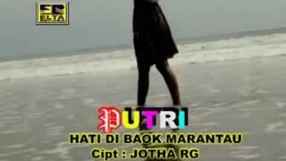 Lagu minang terpopuler(putri hati di baok marantau Mp3