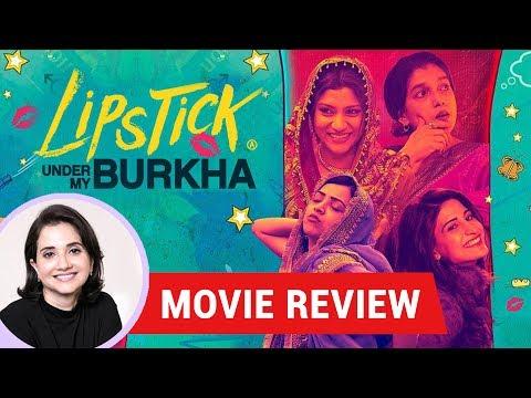 Anupama Chopra's Movie Review of Lipstick Under My Burkha