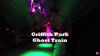 Griffith Park Ghost Train 2015 - HD