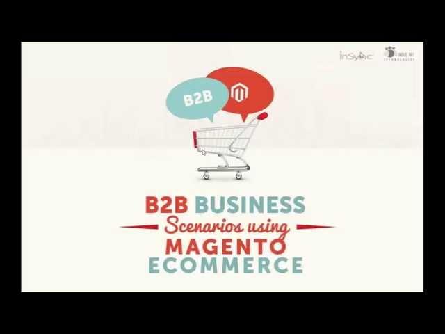 WEBINAR : B2B Features in Magento