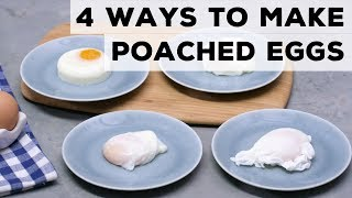 4 Ways to Poach an Egg | Food Network