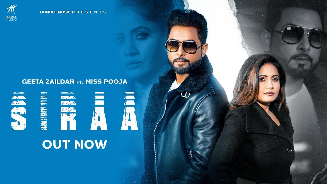 Download Siraa (Official Video) Geeta Zaildar | Miss Pooja | Happy Raikoti | Desi Crew | Humble Music |
