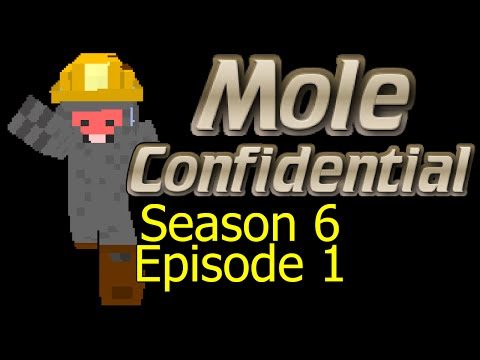 Minecraft - Mole Confidential - Season 6 - Episode 1