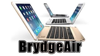 brydgeair keyboard for ipad air 2 unbox review