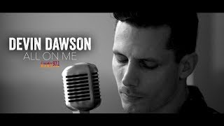 Devin Dawson - All On Me (Acoustic)