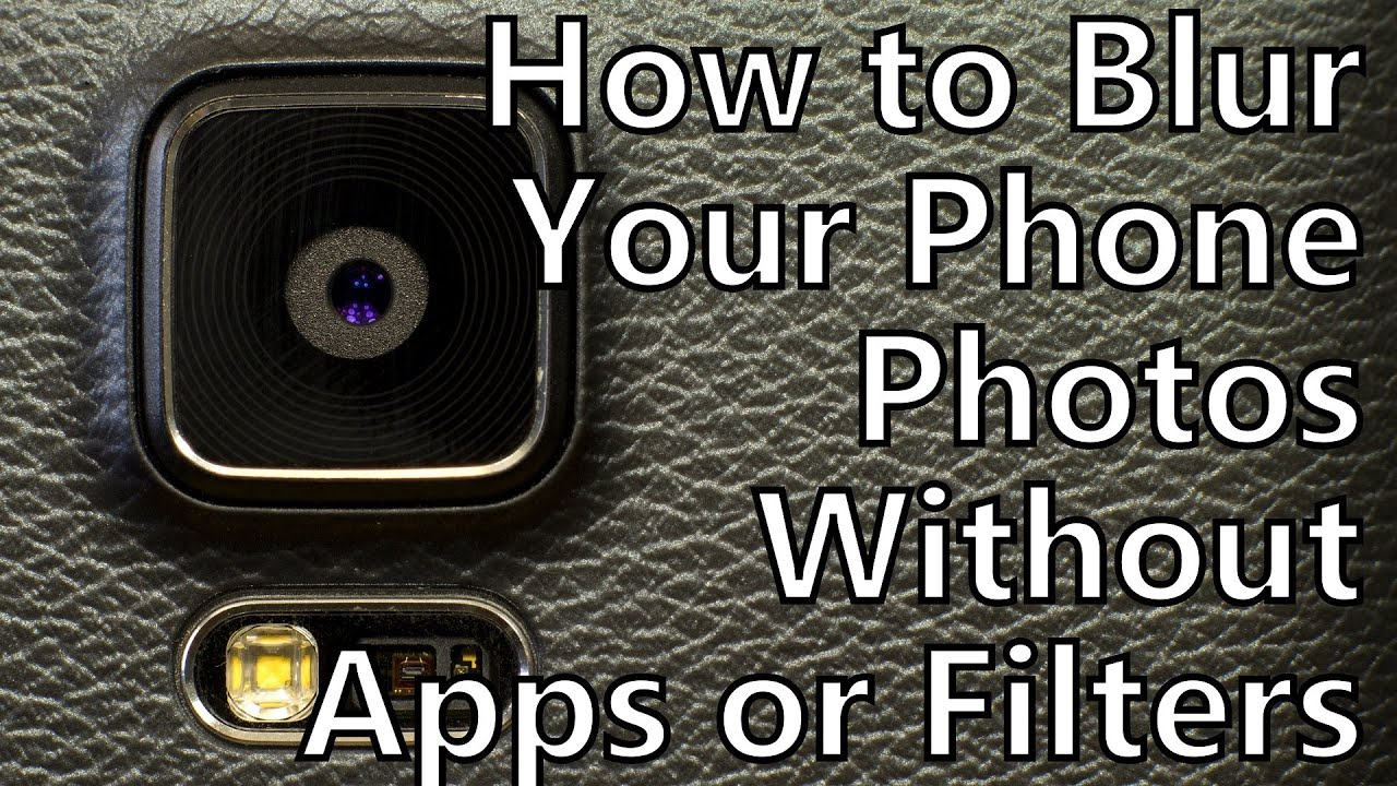 Pro Tips: How to Blur the Background of Your Smartphone Photos Without Apps or Filters (4K ...