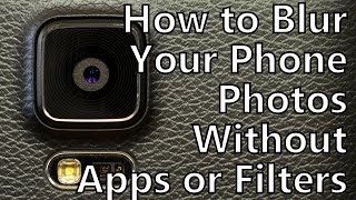 Pro Tips: How to Blur the Background of Your Smartphone Photos Without Apps or Filters (4K)