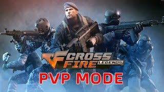 Crossfire Legends Android Gameplay (PVP MODE)