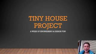 Tiny House Project 2020 Lesson