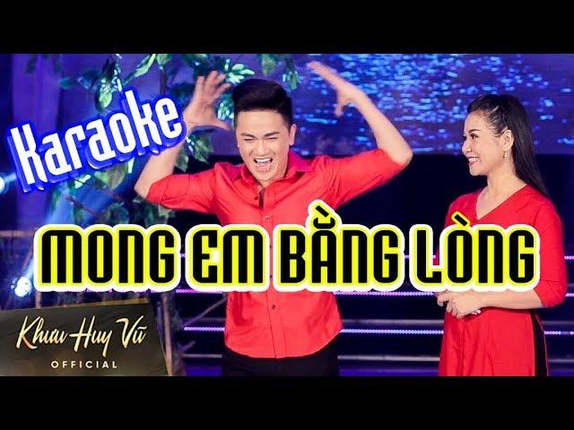 Karaoke Mong Em Bằng Lòng || Khưu Huy Vũ ft. Dương Hồng Loan