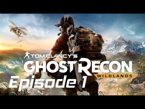 Tom Clancy's Ghost Recon Wildlands EP #1-The Beginnings