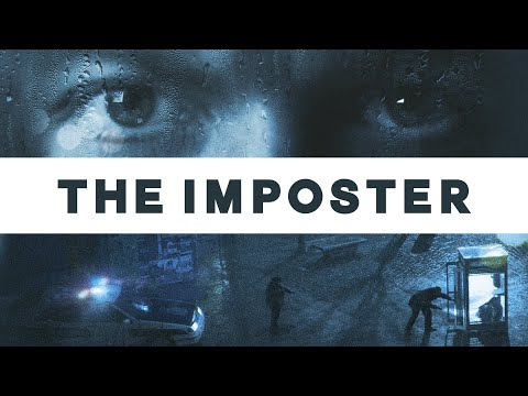 The Imposter - Official Trailer