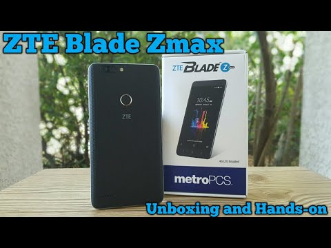 ZTE Blade Zmax Unboxing and Hands-on Metro PCS