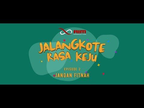"Jalangkote Rasa Keju The Series : Episode 2 ""Jangan Fitnah"""